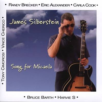 "James Silberstein ""Song for Micaela"""