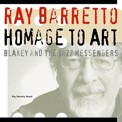 "Ray Barretto Sextet ""Homage To Art"""