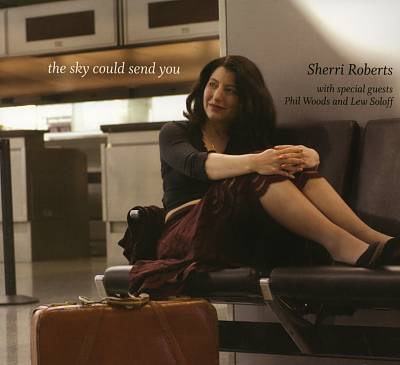 "Sherri Roberts ""The Sky Could Send You"""