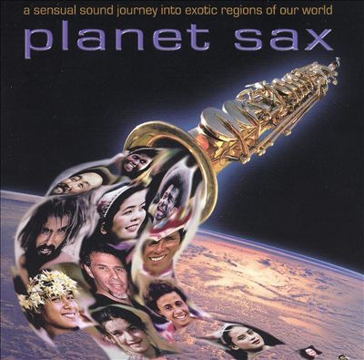 "Various Artists ""Planet Sax"""